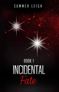 Incidental Fate by Summer Leigh