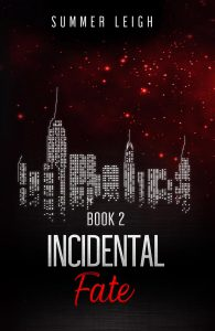 Incidental Fate Book 2 by Summer Leigh