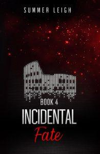 Incidental Fate Book 4